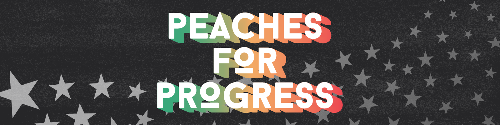 Peaches for Progress